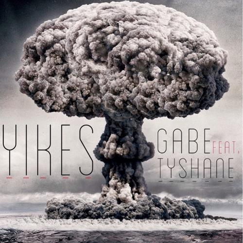 Gabe - Yikes (feat. Tyshane)