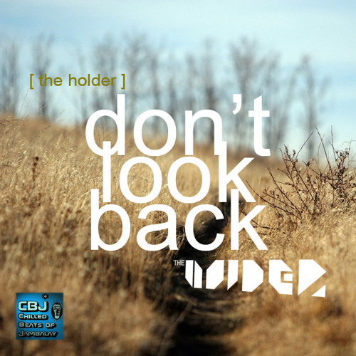 Don't look Back [ CBJ records ]