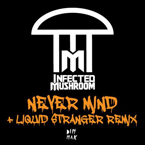 01 Never Mind (Original Mix)