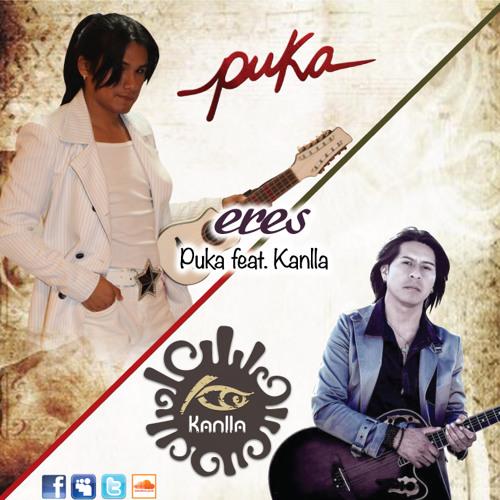 Eres - Puka RED feat. Kanlla