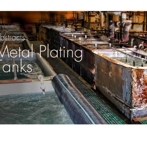 Corrosive Beauty - Metal Plating Tanks (see video link)