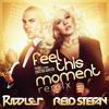 Feel This Moment [Riddler & Reid Stefan Remix]
