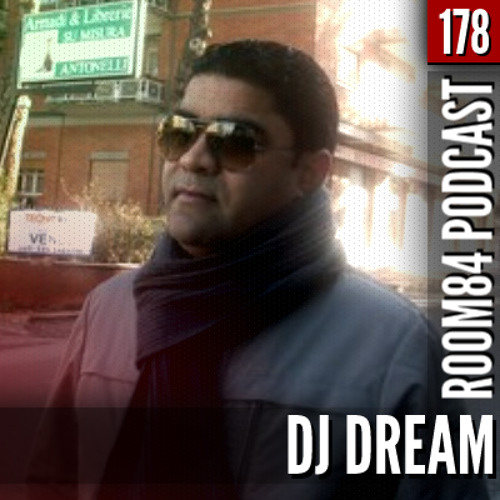 R84 PODCAST178: DJ DREAM