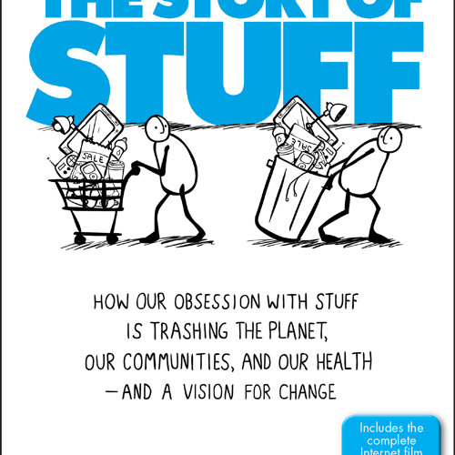 The Story of Stuff Audio Clip