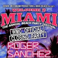 Roger Sanchez @ Welcome 2 Miami, Nikki Beach - March 24, 2013