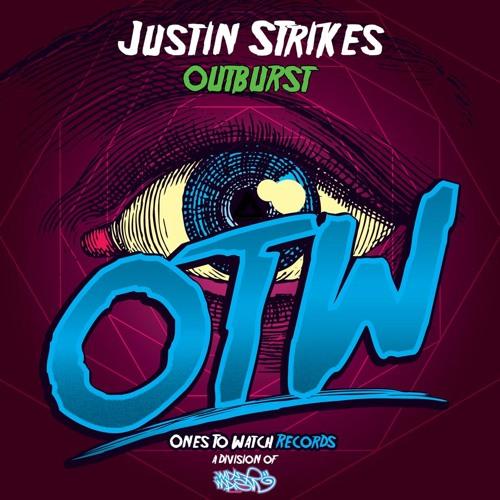 Justin Strikes - Outburst (Out on Mixmash Records 11-04-2013)