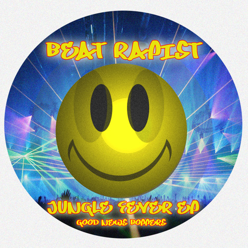 Beat Rapist - Jungle Fever (out now exclusive & featured @ Trackitdown)