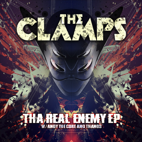 The Clamps - Tha Real Enemy [Karnage Records]