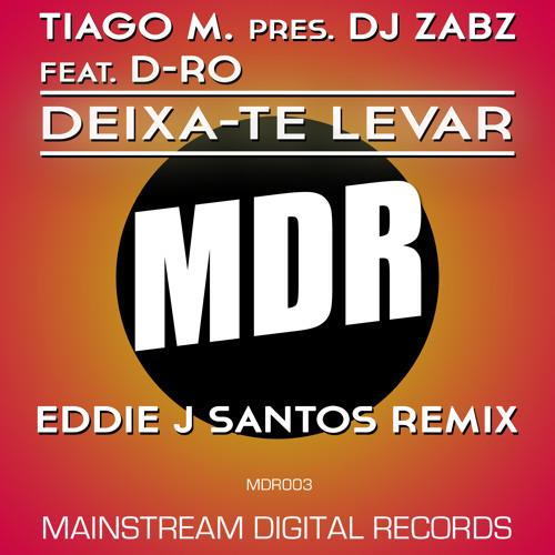 Tiago M. Pres. DJ Zabz feat. D-Ro - Deixa-te Levar (Eddie J Santos Remix) [Teaser]