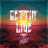 GRiZ - Gettin' Live