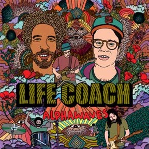 life coach - alphawaves (album preview)