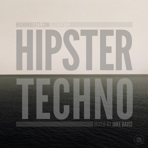 Jake Davis - Hipster Techno [Exhibition Mix]