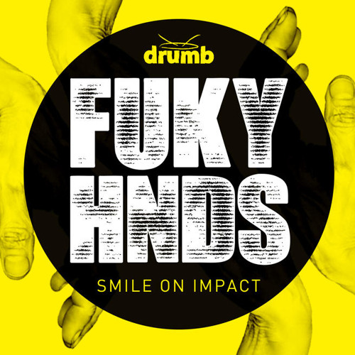 Smile On Impact - FUKY HNDS (Daniel Farley Mix)
