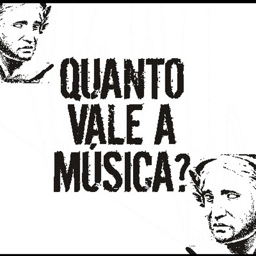QUANTO VALE A MUSICA? 2011