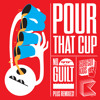 Pour That Cup (Original Mix) - Surecut Kids