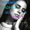 Eyan - Summer Sadness Mix