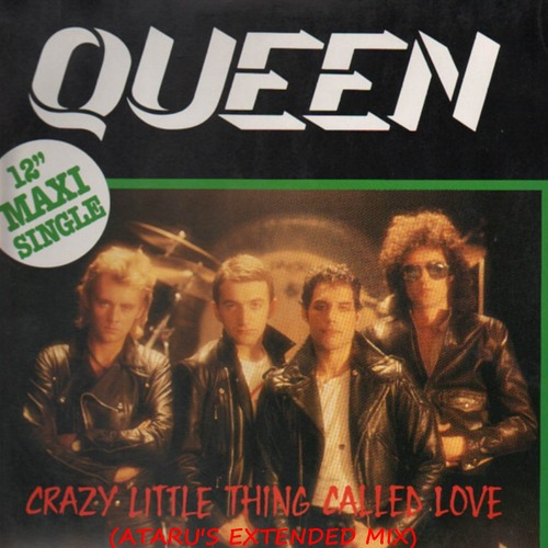 Queen - Crazy Little Thing Called Love (Ataru's Extended Mix)