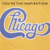 You're the Inspiration (Ballad Mix)
