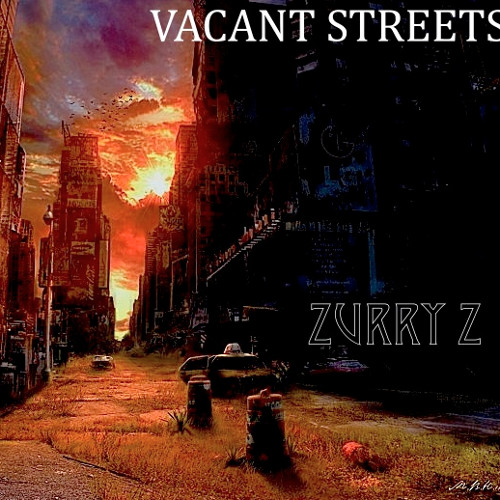 VACANT STREETS (Prod. by Godfather Don)