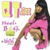 QT Jazz ft Babydoll - Heels Bags