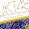 JKT48 - Ponytail To Shushu (CD Sample)