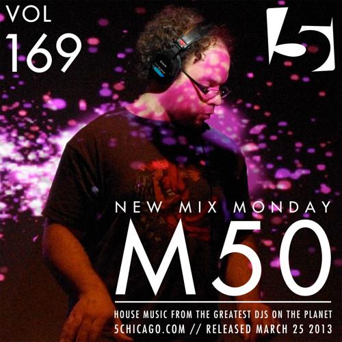 m50 @ New Mix Monday Vol 169, 5mag 2013.03.25