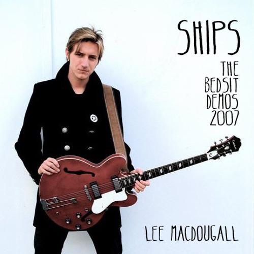 Ships - 2007 Bedsit Demo