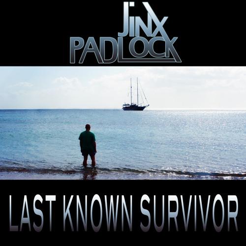 JINXPADLOCK - Last Known Survivors