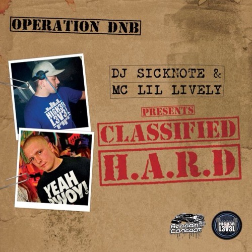 Sicknote & Lively - Classified H.A.R.D