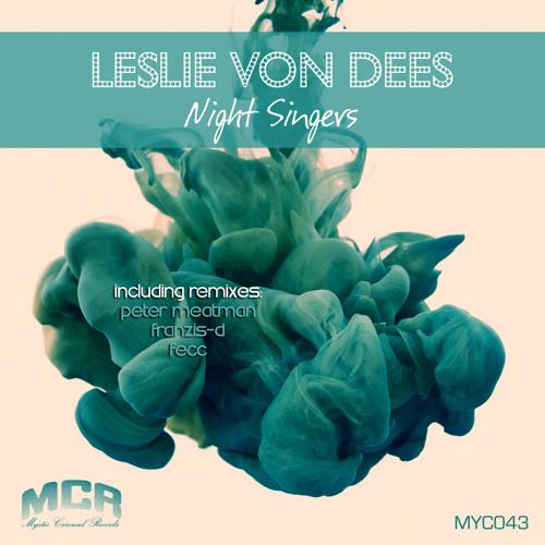 Leslie Von Dees - Night Singers (Fecc Remix) cut