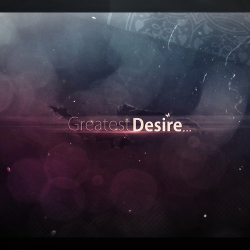 Greatest Desires - Emotional Song