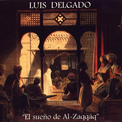 XII - Luis Delgado, El Sueno De Al-Zaqqaq, Epitafio