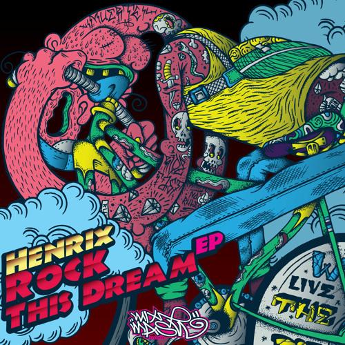 Henrix ft. Roland Clark – Rock This Dream
