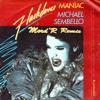 Michael Sembello - She's A Maniac (Mord'R Remix)
