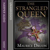Download The Strangled Queen, By Maurice Druon, Read by Peter Joyce