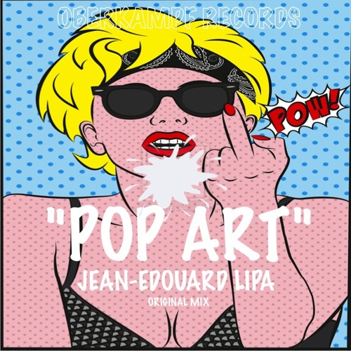 POP ART (Jean-Edouard Lipa Original Mix)