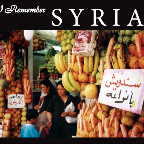 """I Remember Syria"" Special Digital Reissue 2013 (SF009DI) - Audio Samples"