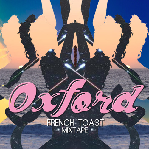 Oxford Exclusive Mixtape