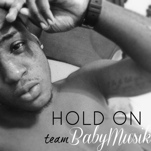 Hold On - Baby Musik (Festival 2012-2013)
