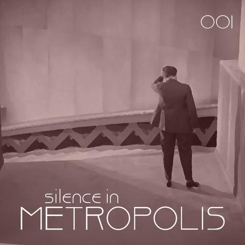 Silence In Metropolis Podcast001 - Sam Kosh