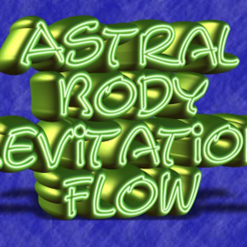 The Lasertrancer - ASTRAL BODY LEVITATION FLOW (rm)