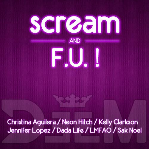 DeeM - Scream & F.U. ! (Will.i.am Feat Britney Spears Vs 7 Artists + Video)