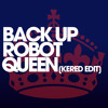 Nathan Barato vs. Monika Kruse - Back Up Robot Queen (Kered Edit) * FREE DOWNLOAD