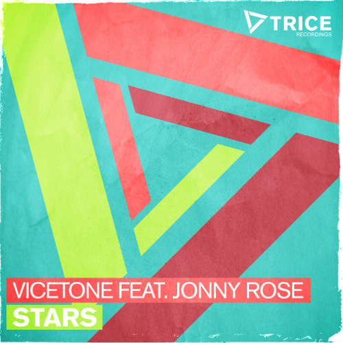 Stars by Vicetone ft. Jonny Rose
