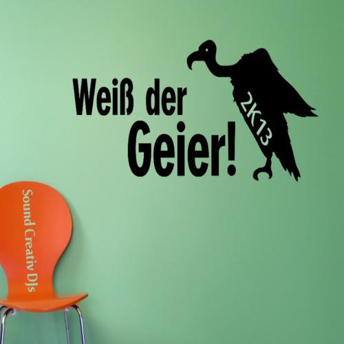 Weiss der Geier!? 2K13 (Sound Creativ DJs feat. Wolfgang Petry)