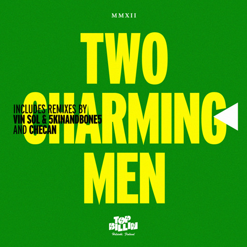 Two Charming Men - Lemons EP - OUT NOW on Top Billin'