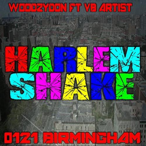 Woodzy-D FT VB Artist Harlem Shake Sample