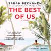 THE BEST OF US Audiobook Excerpt