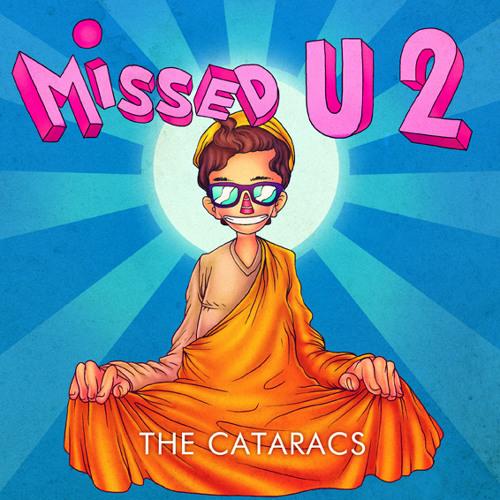 The Cataracs - Missed U 2
