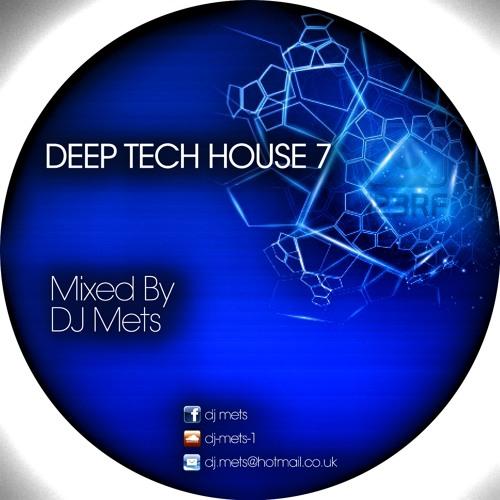 DJ METS DEEP TECH HOUSE 7